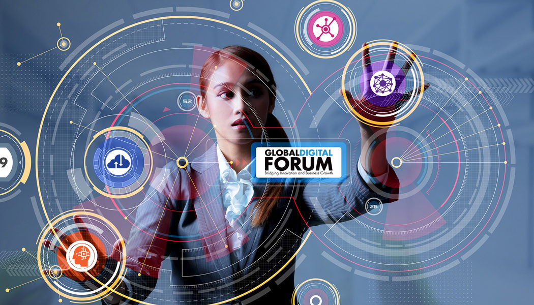 Global Digital Forum: Discuss the future of interrelationship between  Innovation and Business Growth