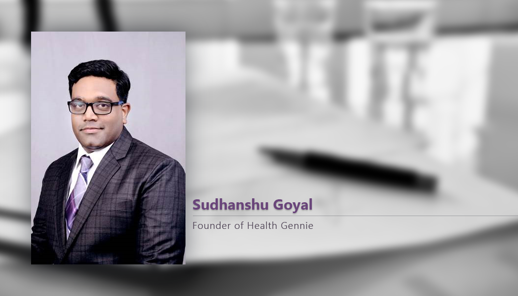 Interview with Sudhanshu Goyal, Health Gennie