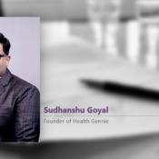 Interview with Sudhanshu Goyal, Health Gennie