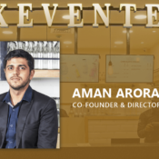 Aman Arora, Co-founder & Director, Keventers