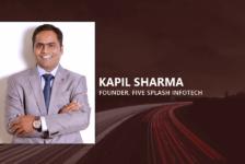Kapil Sharma, Founder, Five Splash
