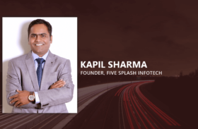 Kapil Sharma, Founder, Five Splash