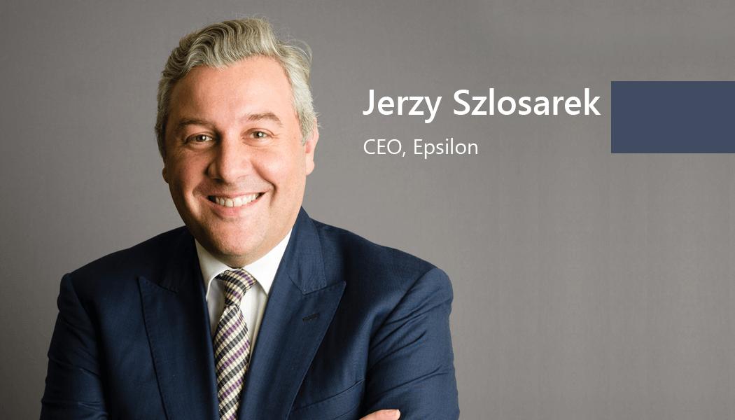 Jerzy Szlosarek, CEO, Epsilon