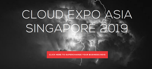 Cloud Expo Asia Singapore 2019