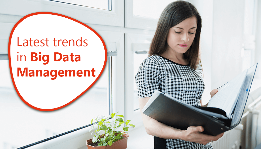 Big Data Management Trends