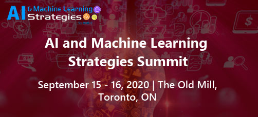 AI & Machine Learning Strategies Summit