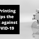 3D printing helps the fight against COVID-19